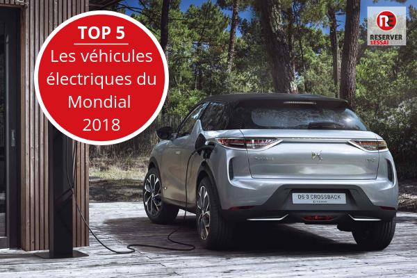 Mondial de l'Auto 2018 :  les meilleurs véhicules électriques